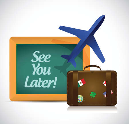 see you later blackboard travel sign illustration design over a white background