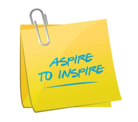 expire: aspire to inspire memo illustration design over a white background Illustration