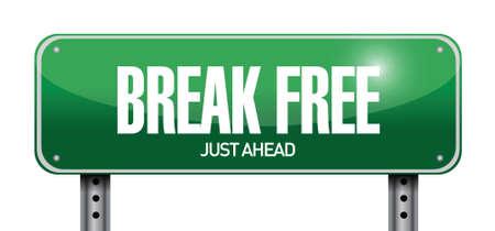 break free street sign illustration design over a white background Stock Illustratie