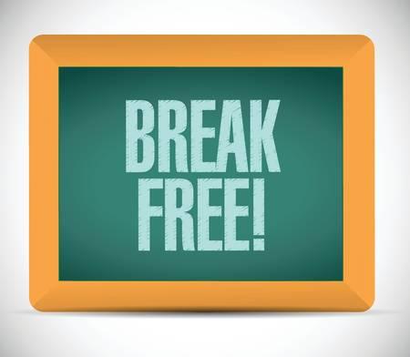 break free message sign illustration design over a white background Vector
