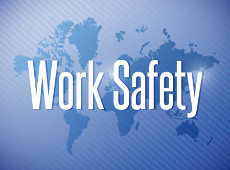work safety sign illustration design over a world map background illustration