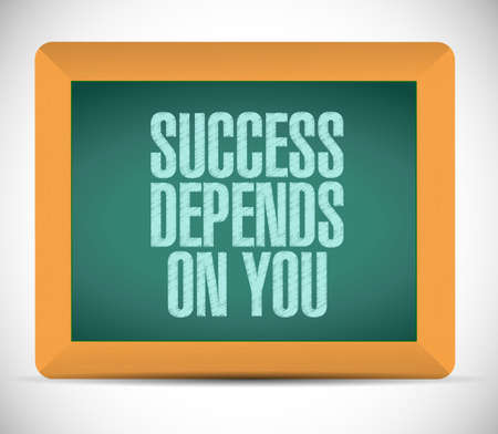 depends: success depends on you message illustration design over a white background Stock Photo