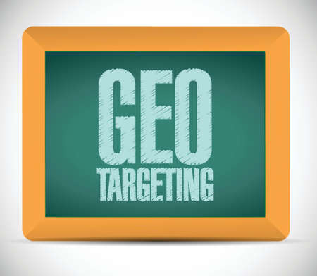 targeting: geo targeting sign on a board. illustration design over a white background
