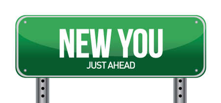 new life: new you sign illustration design over a white background Illustration