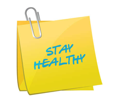 stay healthy post it illustration design over a white background Illustration
