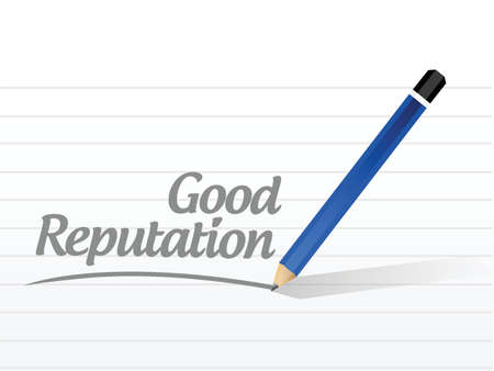 reputation: good reputation message illustration design over a white background