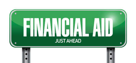 financial aid: financial aid street sign illustration design over a white background Illustration