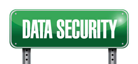 data security street sign illustration design over a white background Stock fotó - 34882611