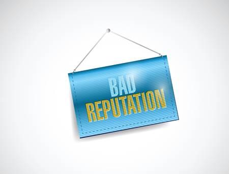 bad reputation hanging banner illustration design over a white background