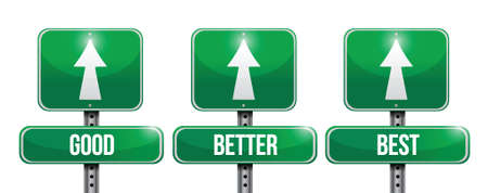 better: good, better, and best sign illustration design over a white background