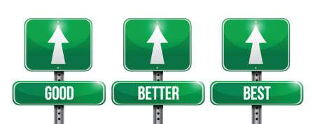 good: good, better, and best sign illustration design over a white background