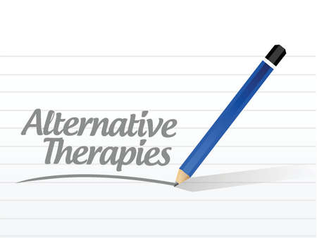 treating: alternative therapies message sign illustration design over a white background