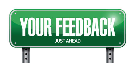 respond: your feedback street sign illustration design over a white background