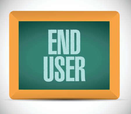 end user: end user board sign illustration design over a white background Illustration