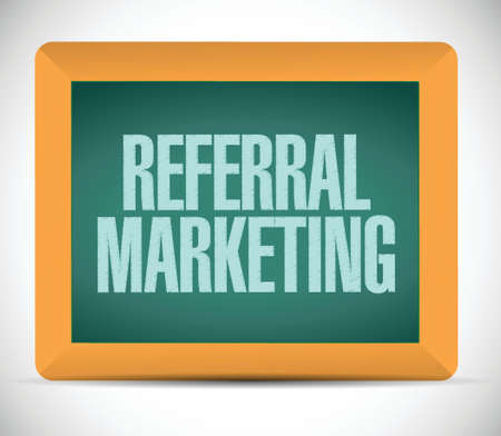 referrer: referral marketing sign board illustration design over a white background Illustration