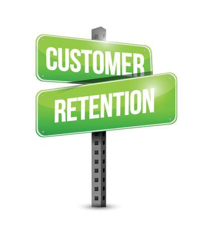 customer retention street sign illustration design over a white background Illustration