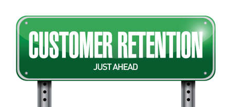 customer retention sign illustration design over a white background