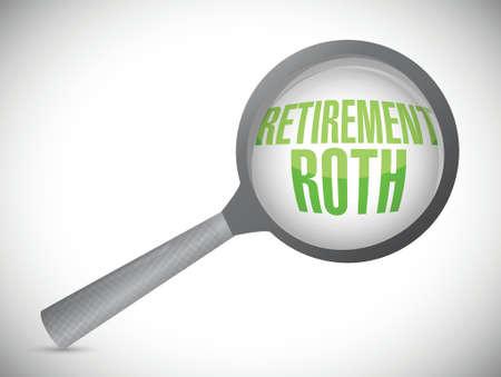 roth: retirement roth magnify glass sign illustration design over a white background Illustration