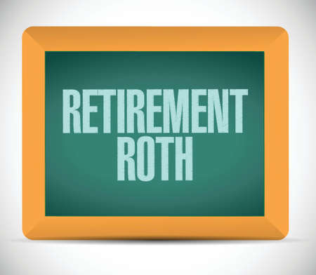 roth: retirement roth board sign illustration design over a white background