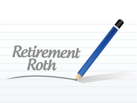 roth: retirement roth message sign illustration design over a white background