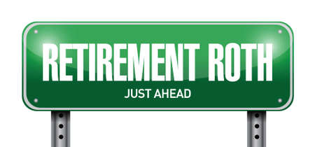 roth: retirement roth street sign illustration design over a white background