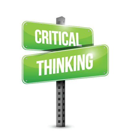 conclusions: critical thinking street sign illustration design over a white background