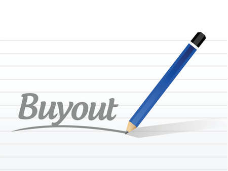 metaphoric: buyout sign message illustration design over a white background