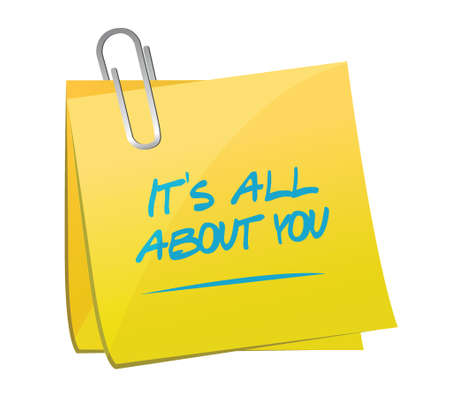emphatic: its all about you memo post message illustration design over a white background