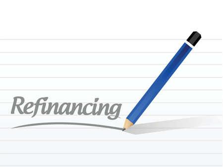Refinanzierung Nachricht Zeichen, Illustration, Design über einem weißen Hintergrund