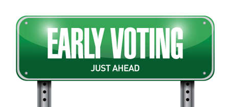 voting: early voting road sign illustration design over a white background