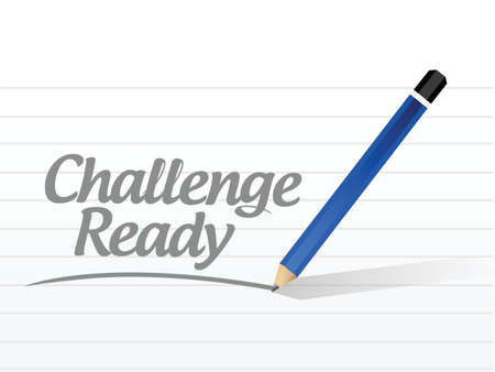 persistence: challenge ready message sign illustration design over a white background