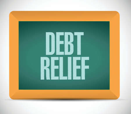 poverty relief: debt relief board sign illustration design over a white background