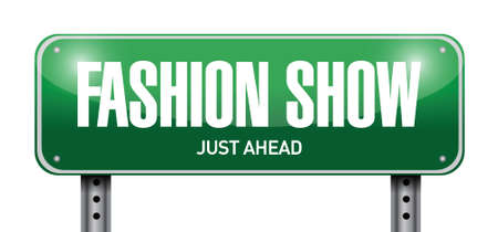 fashion show road sign illustration design over a white background