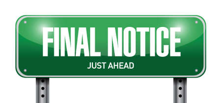 insolvency: final notice street sign illustration design over a white background