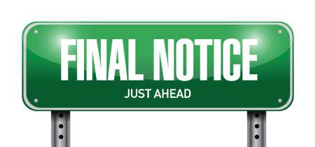 way bill: final notice street sign illustration design over a white background