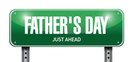 fatherhood: fathers day street sign illustration design over a white background