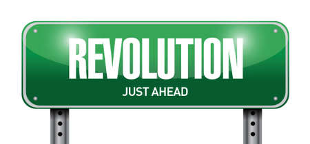 riot: revolution street sign illustration design over a white background