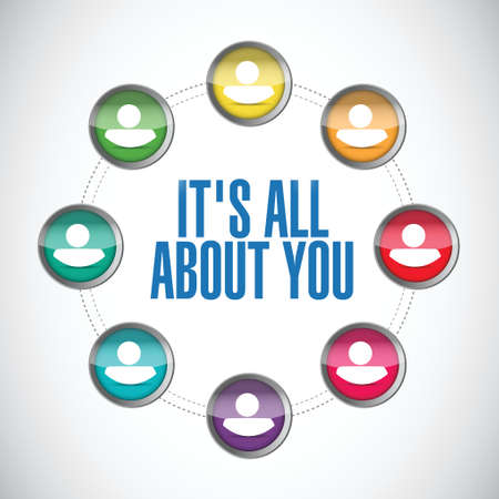 about you: its all about you. people network. illustration design over a white background