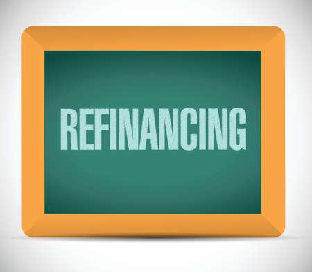 refinancing board sign illustration design over a white background Vector