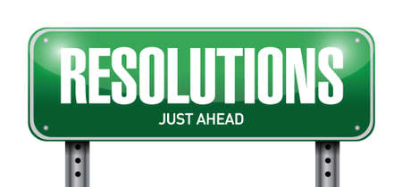 new years resolution: resolutions road sign illustration design over a white background