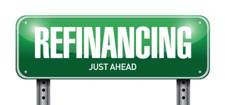borrowing: refinancing street sign illustration design over a white background Illustration