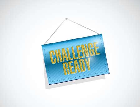 hanging banner: challenge ready hanging banner sign illustration design over a white background