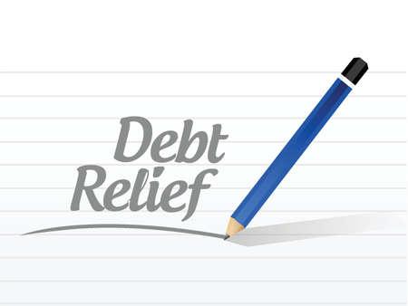debt relief message sign illustration design over a white background Illustration