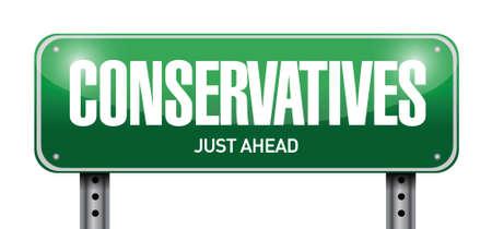 conservatives street sign illustration design over a white background Illustration