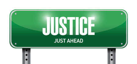 justness: justice street sign illustration design over a white background