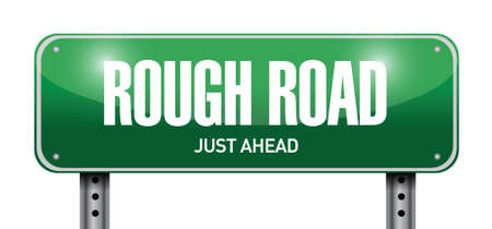 lofty: rough road street sign illustration design over a white background