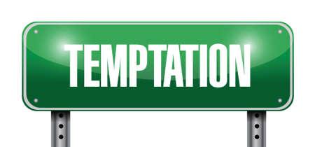 tempting: temptation street sign illustration design over a white background