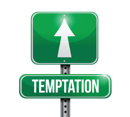 irresistible: temptation street sign illustration design over a white background