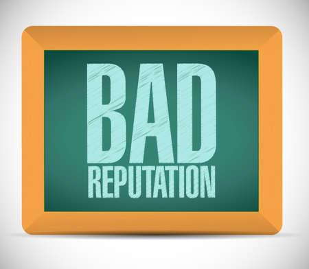 bad leadership: bad reputation board sign illustration design over a white background