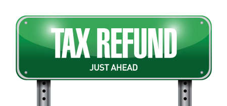 refund: tax refund road sign illustration design over a white background